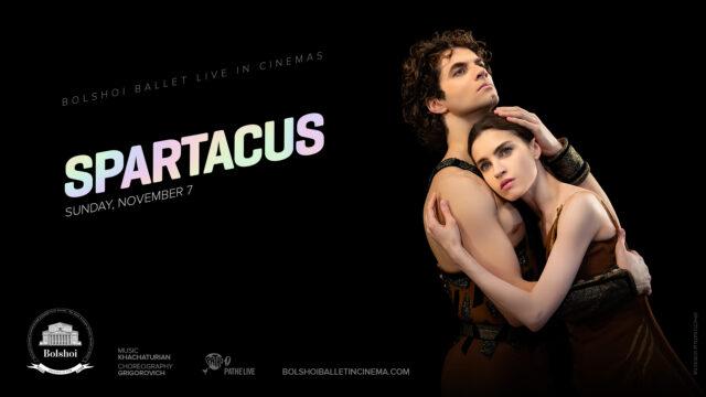 Spartacus Bolshoi Ballet Live
